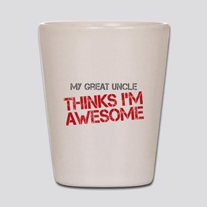 Great Uncle Awesome Shot Glass