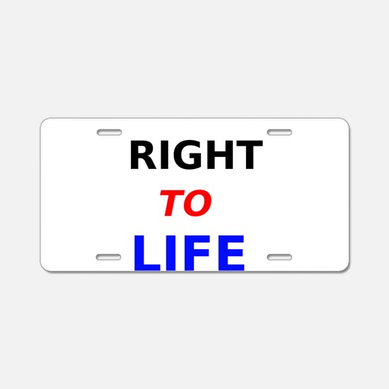 Right to Life Aluminum License Plate