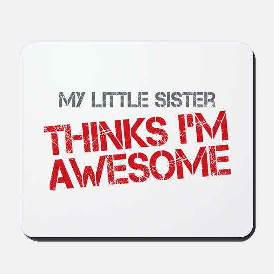 Little Sister Awesome Mousepad