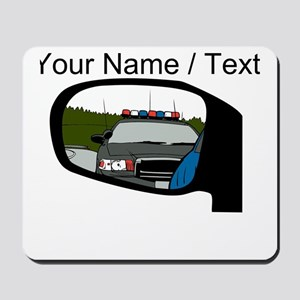 Cop In Rear View Mirror Mousepad