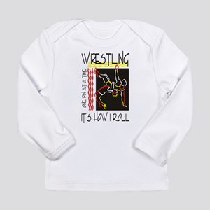 That's How I Roll Wrestling Long Sleeve T-Shirt