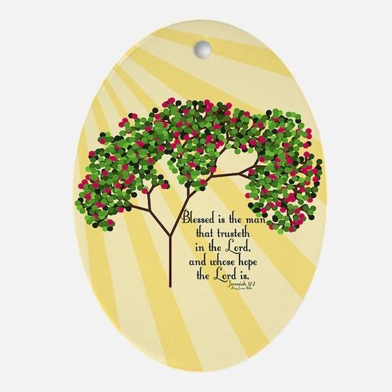 Jeremiah 17 7 Bible Verse Ornament (Oval)