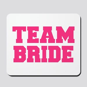 Team Bride Mousepad