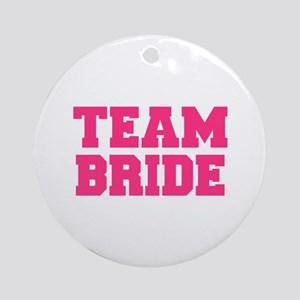 Team Bride Ornament (Round)