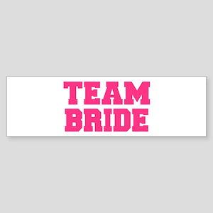 Team Bride Sticker (Bumper)