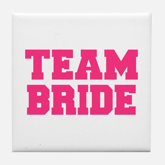 Team Bride Tile Coaster