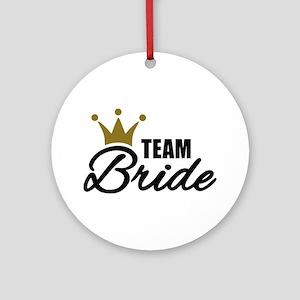 Team Bride crown Ornament (Round)
