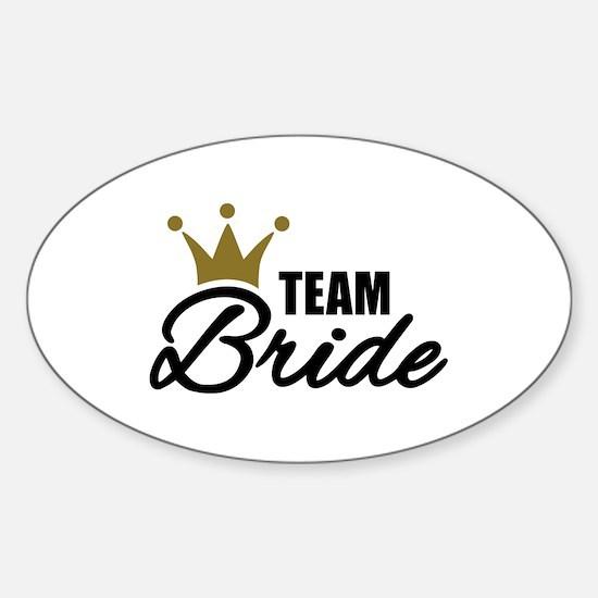 Team Bride crown Sticker (Oval)