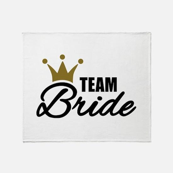Team Bride crown Throw Blanket