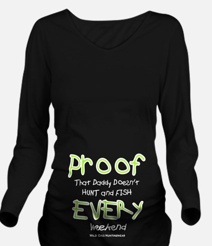 Daddy's Proof Long Sleeve Maternity T-Shirt