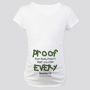 Daddy's Proof Maternity T-Shirt