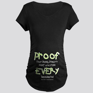 Daddy's Proof Maternity Dark T-Shirt