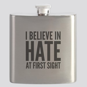I Believe In Hate At First Sight Flask