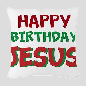 Happy Birthday Jesus Woven Throw Pillow