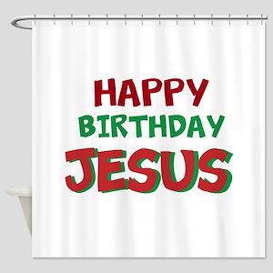 Happy Birthday Jesus Shower Curtain
