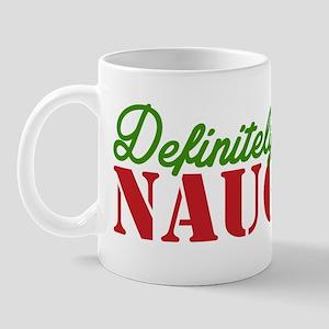 Definitely Naughty Mugs