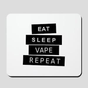 Eat, sleep, vape, repeat Mousepad