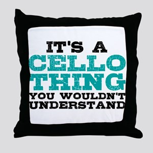 It's a Cello Thing Throw Pillow