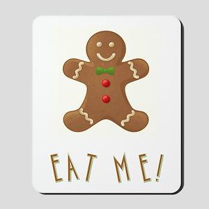 EAT ME! Mousepad