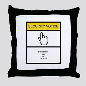 Shoplifters will be spanked. Throw Pillow