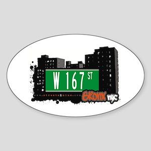 W 167 St, Bronx, NYC Oval Sticker