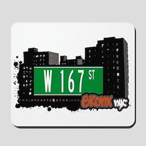 W 167 St, Bronx, NYC Mousepad