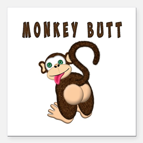 "Monkey Butt New Begining Square Car Magnet 3"" x 3"""