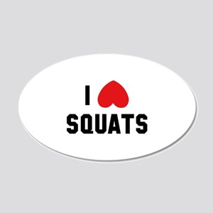 I Love Squats 22x14 Oval Wall Peel
