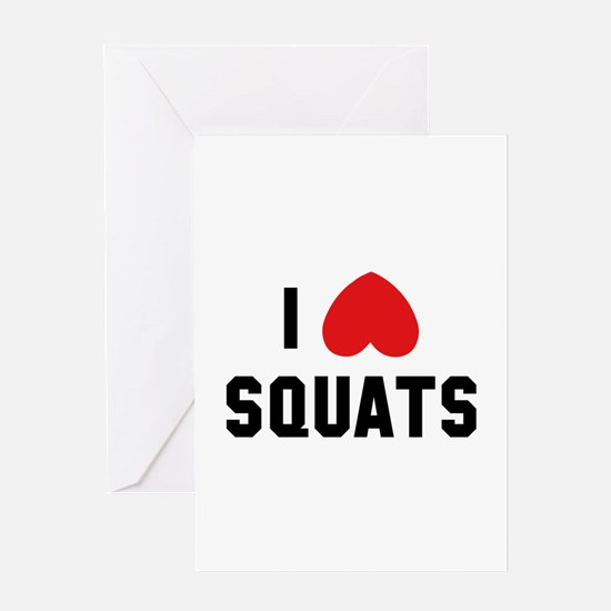 I Love Squats Greeting Card