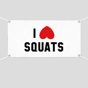 I Love Squats Banner