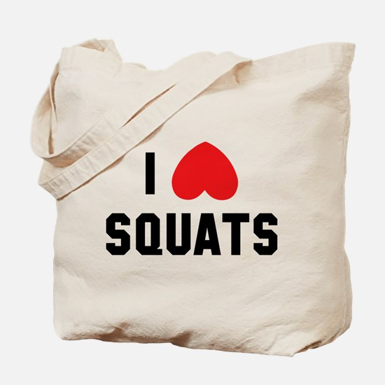 I Love Squats Tote Bag