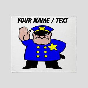 Mean Policeman Throw Blanket