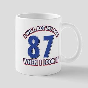 Act 87 years old Mug