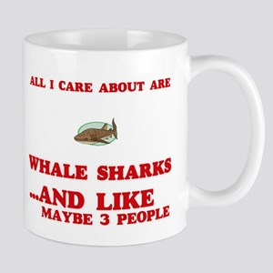 All I care about are Whale Sharks Mugs