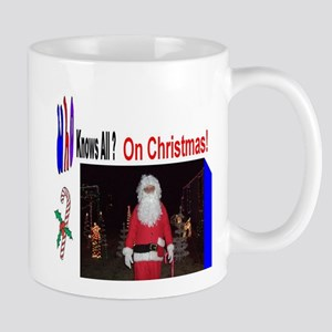 Santa Knows All Mugs