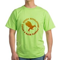 Every Revolution Starts With A Spark Green T-Shirt