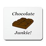 Chocolate Junkie Mousepad