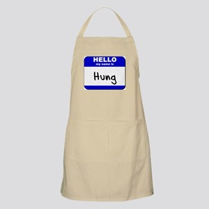 hello my name is hung  BBQ Apron