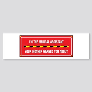 I'm the Assistant Bumper Sticker