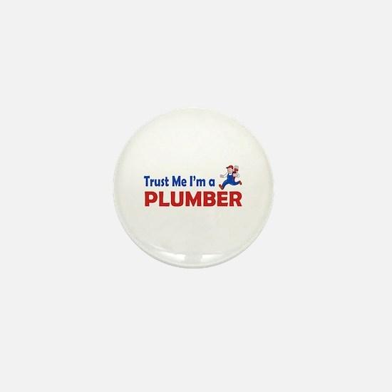 Trust Me I'm A Plumber Mini Button
