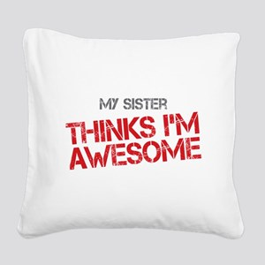 Sister Awesome Square Canvas Pillow