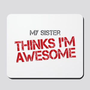 Sister Awesome Mousepad