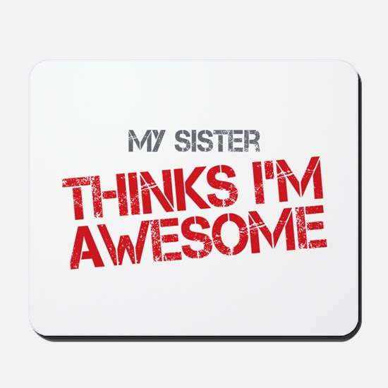 Sister Awesome Mousepad