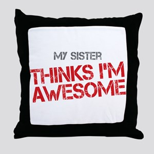 Sister Awesome Throw Pillow