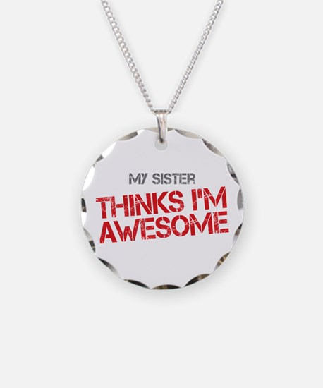 Sister Awesome Necklace Circle Charm