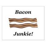 Bacon Junkie Small Poster