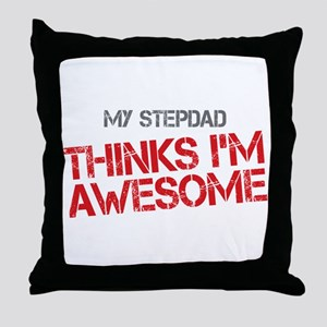 Stepdad Awesome Throw Pillow
