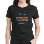Bacon Addict Women's Dark T-Shirt