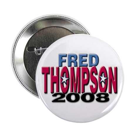 Fred Thompson 2008 Button