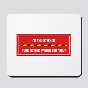 I'm the Internist Mousepad